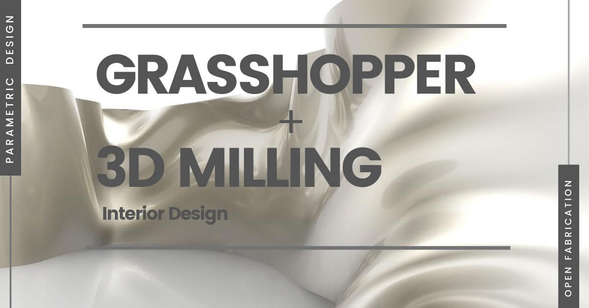 corso grasshoper online + 3d milling